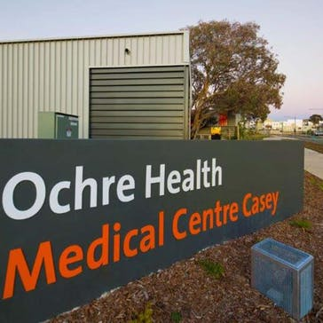Ochre Health Medical Centre Casey