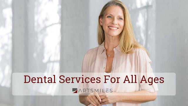 Dental Services For All Ages